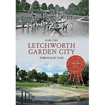 העיר הגנים letchworth דרך הזמן מאת ג'וש מסודר
