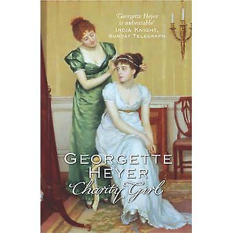 Velgørenhed pige af Georgette Heyer - 9780099468059 bog