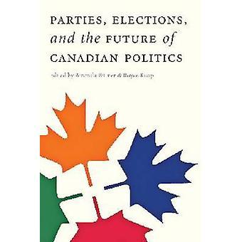 Parter - valet- och framtiden för kanadensisk politik av Amanda B