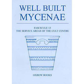 Välbyggd Mykene - Fascicule 13 - områdena Service av det kult centralt