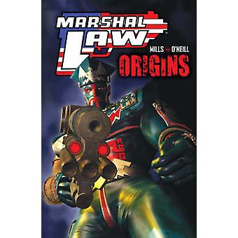 Marshal Law - Origins by Pat Mills - Kevin O'Neill - 9781845769437 Book