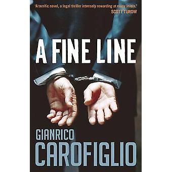 A Fine Line by Gianrico Carofiglio - 9781908524614 Book