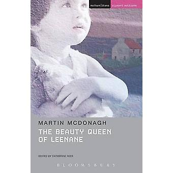 The Beauty Queen of Leenane (Methuen Drama student ed) by Martin McDo