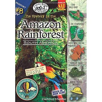 The Mystery in the Amazon Rainforest: South America (Around the World in 80 Mysteries)