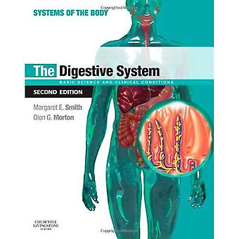 The Digestive System: Systems of the Body Series