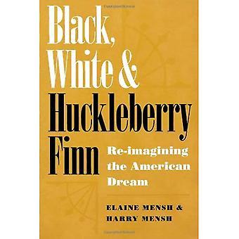Svart, vitt och Huckleberry Finn: re-imagining på den amerikanska drömmen