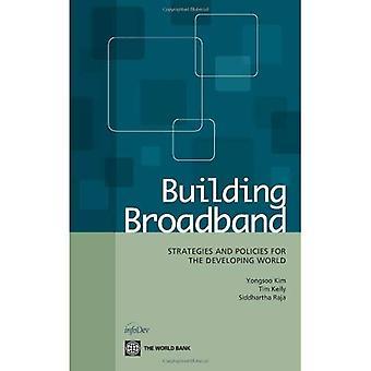 Gebouw breedband: Strategieën en beleidsmaatregelen voor de derde wereld