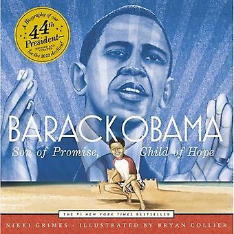 Barack Obama: Fils de la promesse, enfant de l'espoir