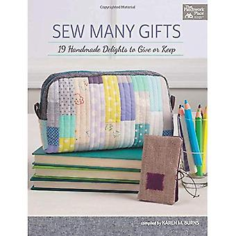 Sew Many Gifts: 19 Handmade Delights to Give or Keep