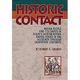 Historische Kontakt: Indianer und Siedler im heutigen Nordosten der Vereinigten Staaten im 16. bis 18. Jahrhundert