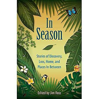 I säsong: Historier om upptäckt, förlust, hem, och platser i mellan