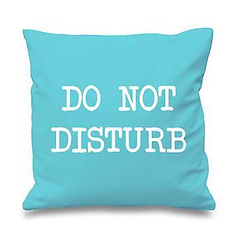 """Aqua Cushion Cover Do Not Disturb 16"""" x 16"""""""