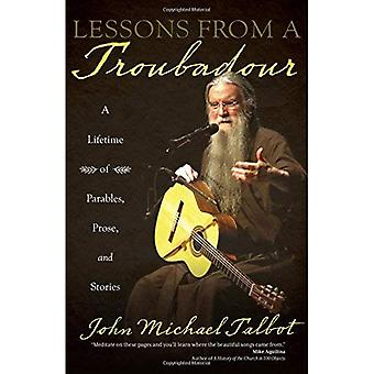 Leçons d'un Troubadour: une vie de paraboles, Prose et histoires