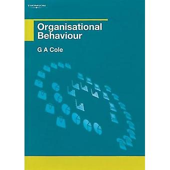 Organisational Behaviour by Cole & Gerald