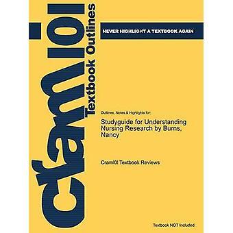 Studiegids voor het begrijpen van verpleegkundig onderzoek door brandwonden Nancy door Cram101 leerboek beoordelingen