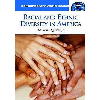 Racial and Ethnic Diversity in America A Reference Handbook by Aguirre & Adalberto & Jr.