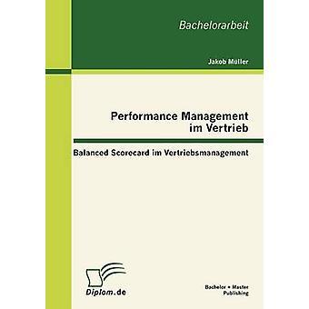 Performance Management Im Vertrieb Balanced Scorecard Im Vertriebsmanagement von Mller & Jakob