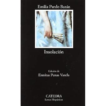 Insolacion / Sunstroke: (Historia Amorosa)