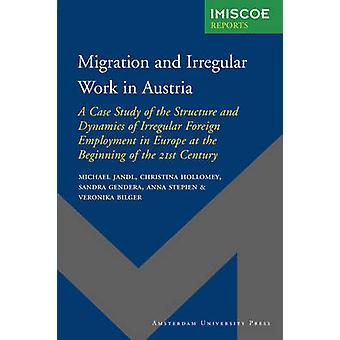 Migration and Irregular Work in Austria by Jandl & Michael