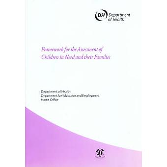Framework for the Assessment of Children in Need and Their Families b