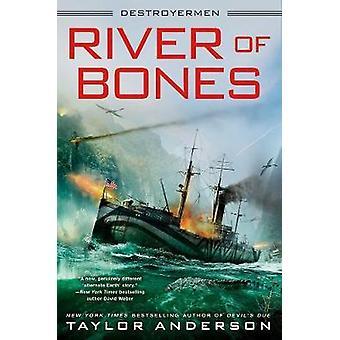 River Of Bones - Destroyermen #13 by River Of Bones - Destroyermen #13