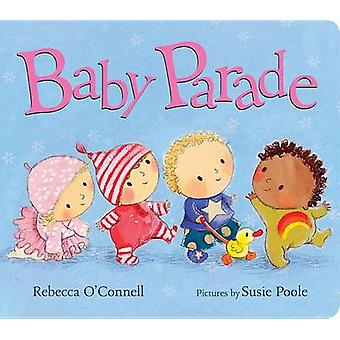 Baby Parade by Rebecca O'Connell - 9780807505151 Book