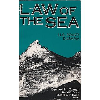 Law of the Sea - United States Policy Dilemma by Bernard H. Oxman - 97