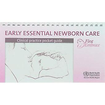 Early Essential Newborn Care: Clinical Practice Pocket Guide