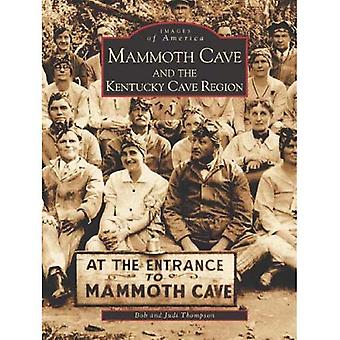 Mammouth Cave and the Kentucky Cave Region