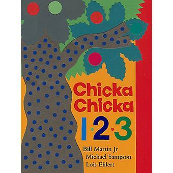 Chicka Chicka 1 - 2 - 3 by Bill Martin - Michael Sampson - Lois Ehler
