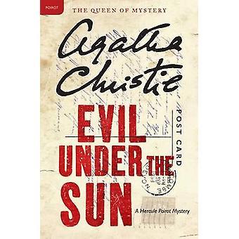 Evil Under the Sun by Agatha Christie - 9780062073938 Book