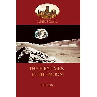 The First Men in the Moon Aziloth Books by Wells & H. G.