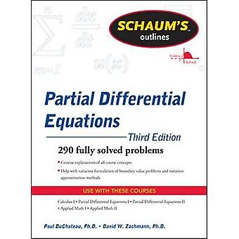 Schaums Outline of Partial Differential Equations by Paul DuChateau