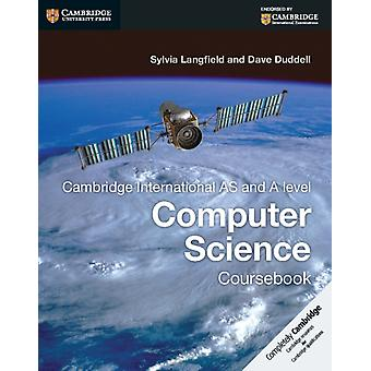 Cambridge International AS and A Level Computer Science Cour by Sylvia Langfield