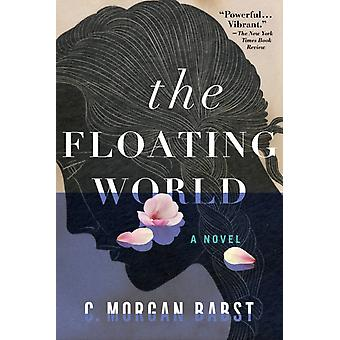 Floating World by C Morgan Babst