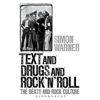 Tekst en Drugs en Rock 'n' Roll - de Beats en Rock cultuur door Simon