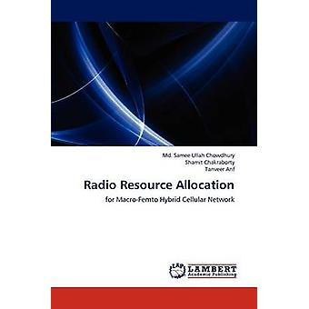 Radio Resource Allocation by Chowdhury & Md. Samee Ullah