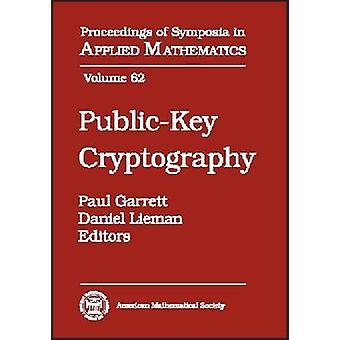 Public-Key Cryptography by Paul Garrett - Daniel Lieman - 97808218336