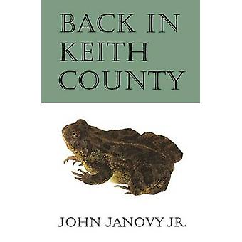 Back in Keith County by Janovy & John Jr.