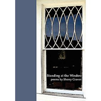 Standing at the Window by Craven & Sherry