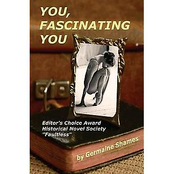 You Fascinating You by Shames & Germaine W.