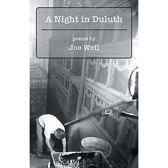 A Night in Duluth by Weil & Joe