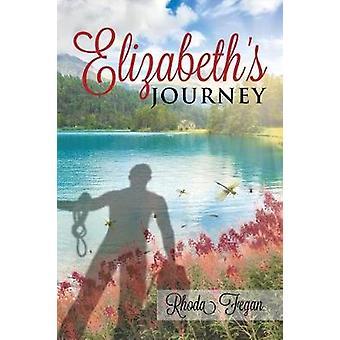 Elizabeths Journey by Fegan & Rhoda