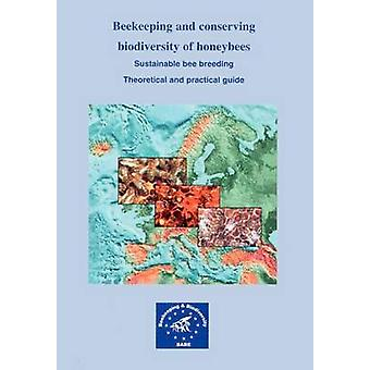 Beekeeping and conserving biodiversity of honeybees by Lodesani & Marco