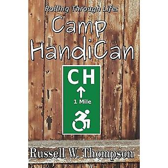 Rolling Through Life Camp HandiCan by Thompson & Russell W.