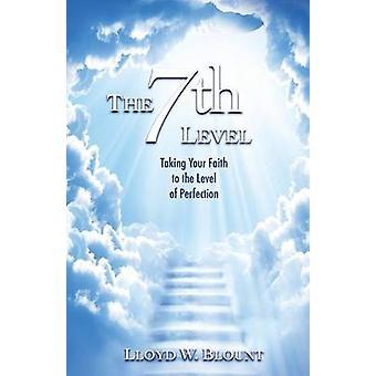 The 7th Level by Blount & Lloyd W