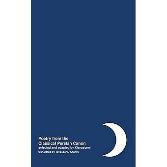 Night Poetry from the Classical Persian Canon Vol. 1 Persian  English dual language by Kiarostami & Abbas
