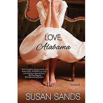 Love Alabama by Sands & Susan