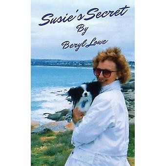 Susies Secret by Lowe & Beryl