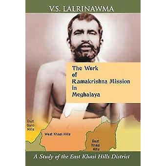 The Work of Ramakrishna Mission in Meg by Lalrinawma & V.S.